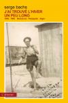 """En 1939, après la prise de Barcelone par les franquistes, durant la guerre civile espagnole, l'auteur, âgé de vingt deux mois, passe la frontière française, dans les bras de sa<a class=""""moretag"""" href=""""http://www.latinoir.fr/jai-trouve-lhiver-un-peu-long/""""> [Continuer la lecture...]</a>"""