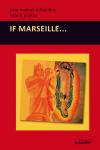 """Auteurs : Juan Manuel Villalobos et Benoît Gontier  Préface anonyme L'année 2012 à Marseille. Le hasard et surtout la désorganisation très programmée d'un événement prévu pour l'année suivante vont<a class=""""moretag"""" href=""""http://www.latinoir.fr/if-marseille/""""> [Continuer la lecture...]</a>"""