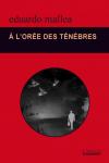 couverture du livre à l'orée de ténebres