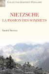 NIETZSCHE La passion des sommets