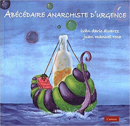 Couverture d'ouvrage: Abécédaire anarchiste d'urgence