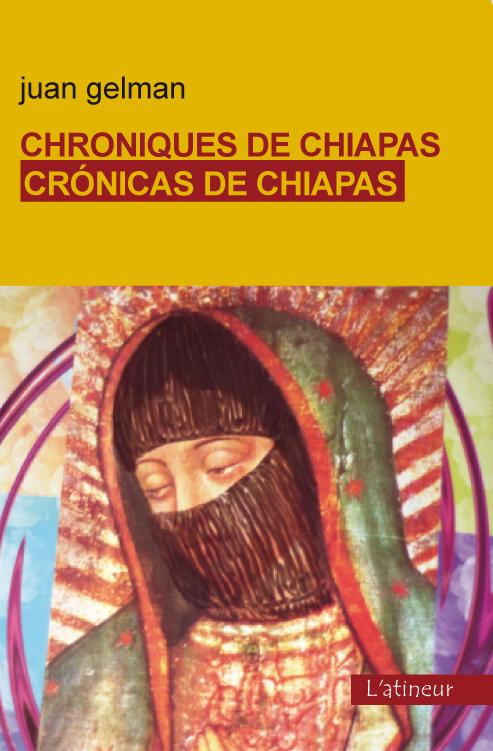 Couverture d'ouvrage: Chronique de Chiapas - Crónicas de Chiapas - Edition bilingue - Edición bilingüe