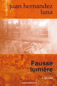 Couverture d'ouvrage: Fausse lumière