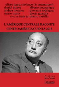 Couverture d'ouvrage: L'Amérique Centrale raconte 2018 - Centroamérica cuenta 2018 - Édition bilingue - Edición bilingüe