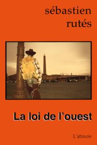 Couverture d'ouvrage: La loi de l'ouest