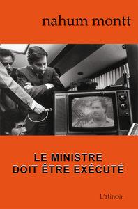 Couverture d'ouvrage: Le ministre doit être exécuté