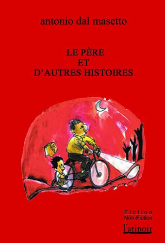 Couverture d'ouvrage: Le Père et autres histoires - Édition bilingue en version e-pub - Edición bilingüe en versión electrónica