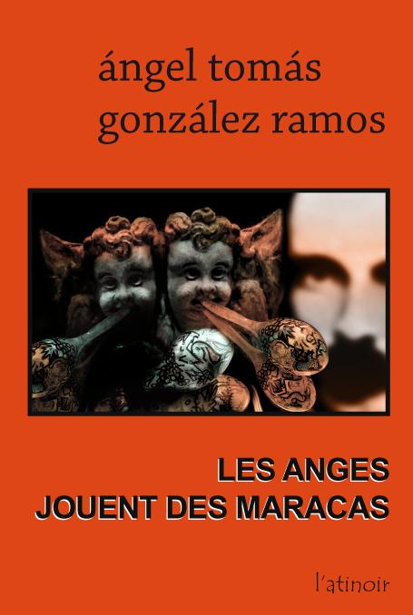 Couverture d'ouvrage: Les anges jouent des maracas