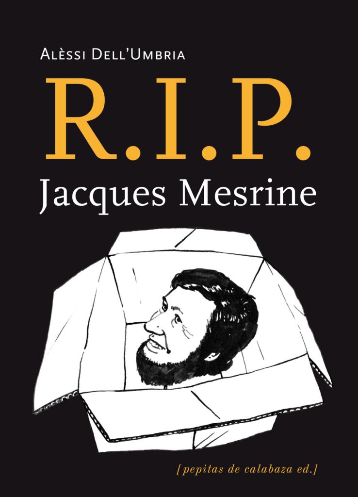 Couverture d'ouvrage: R.I.P Jacques Mesrine