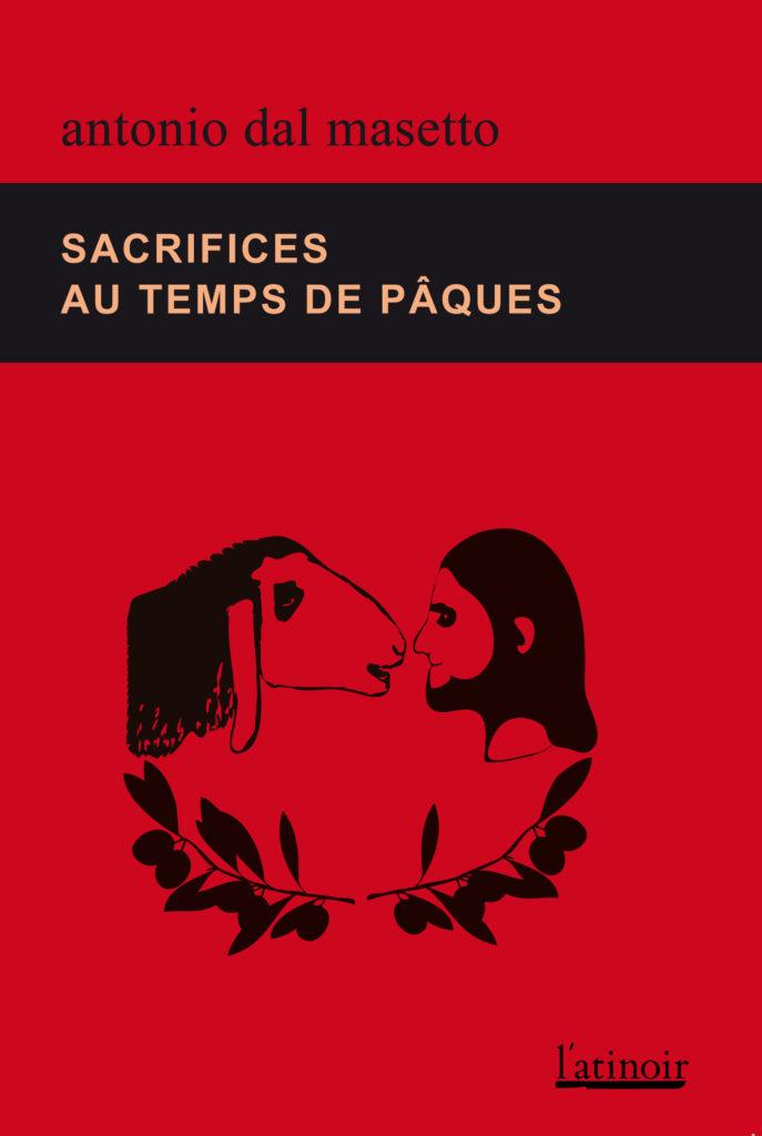 Couverture d'ouvrage: Sacrifices au temps de Pâques