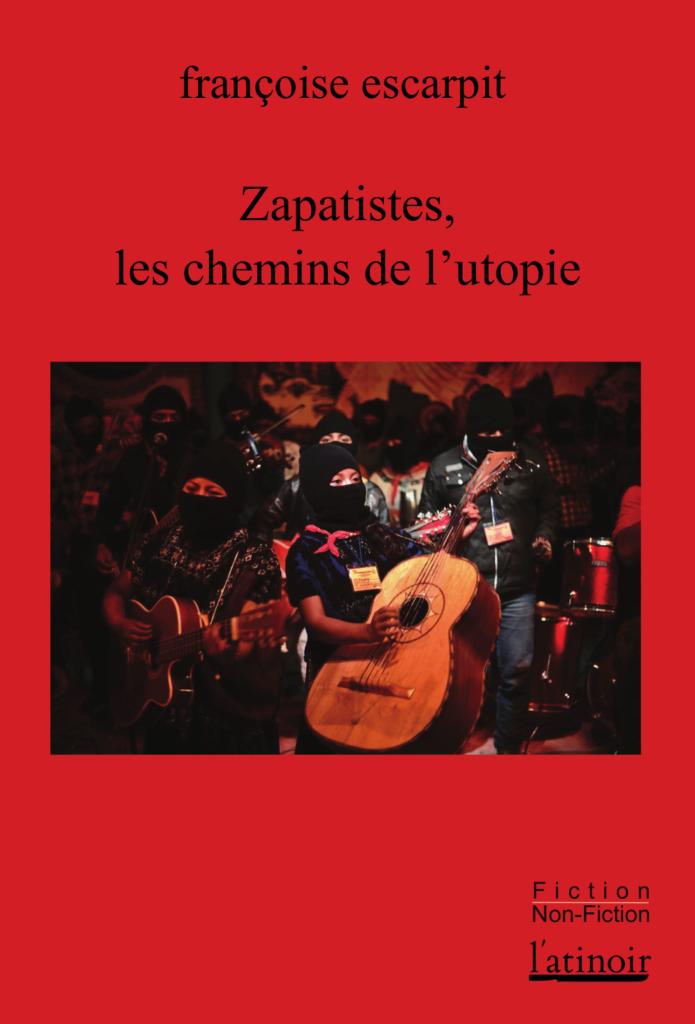 Couverture d'ouvrage: Zapatistes, les chemins de l'utopie