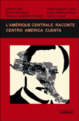 Couverture d'ouvrage: L'Amérique centrale raconte 2014 - Centroamérica cuenta 2014 - Édition bilingue - Edición bilingüe