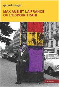 Couverture d'ouvrage: Max Aub et la France ou L'espoir trahi