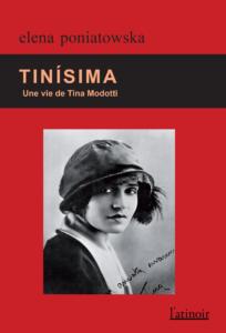 Couverture d'ouvrage: Tinísma - Une vie de Tina Modotti