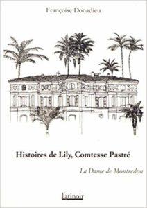 Couverture d'ouvrage: Histoires de Lily, comtesse Pastré