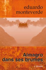 Couverture d'ouvrage: Almagro dans ses brumes