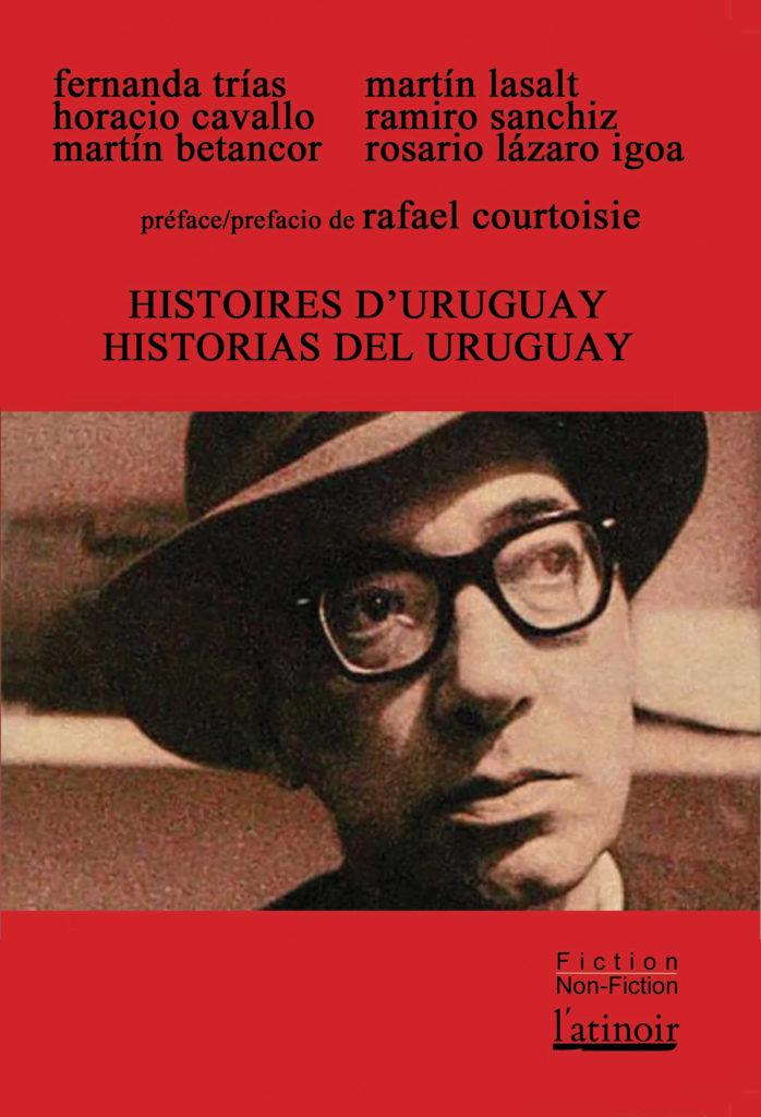 Couverture d'ouvrage: Histoires d'Uruguay