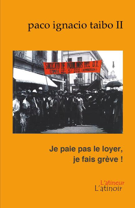 Couverture d'ouvrage: Je paie pas le loyer, je fais grève