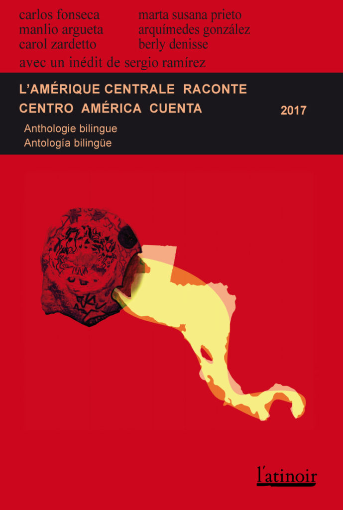 Couverture d'ouvrage: L'Amérique Centrale raconte 2017 - Centroamérica cuenta 2017