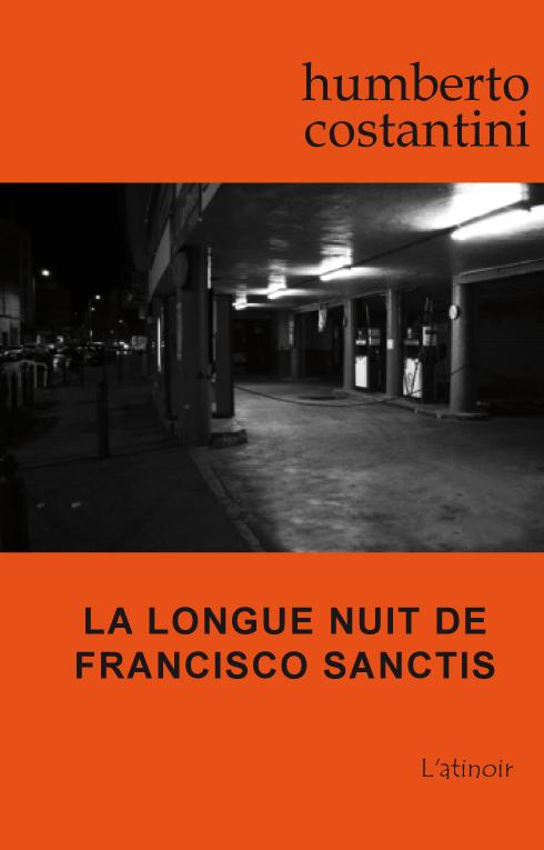 Couverture d'ouvrage: La longue nuit de Francisco Sanctis