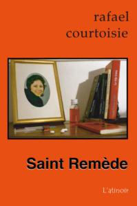 Couverture d'ouvrage: Saint Remède