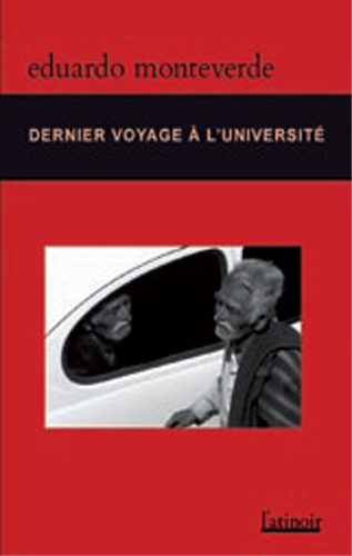 Couverture d'ouvrage: Dernier voyage à l'université/Último viaje a la universidad