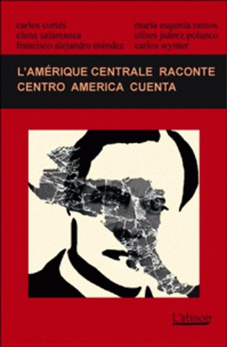 Couverture d'ouvrage: L'Amérique centrale raconte 2014 - Centroamérica cuenta 2014