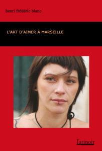 Couverture d'ouvrage: L'Art d'aimer à Marseille
