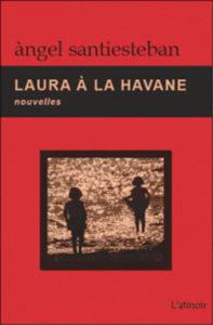 Couverture d'ouvrage: Laura à la Havane