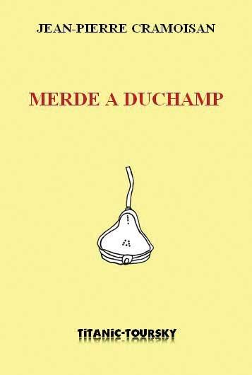 Couverture d'ouvrage: Merde à Duchamp