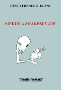 Couverture d'ouvrage : Merde à Shakespeare