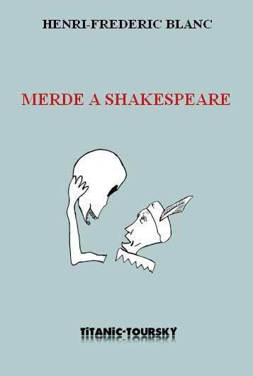 Couverture d'ouvrage: Merde à Shakespeare