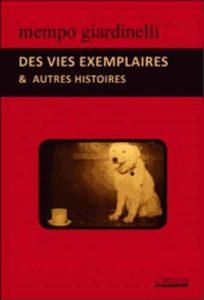 Couverture d'ouvrage: DES VIES EXEMPLAIRES ET AUTRES HISTOIRES