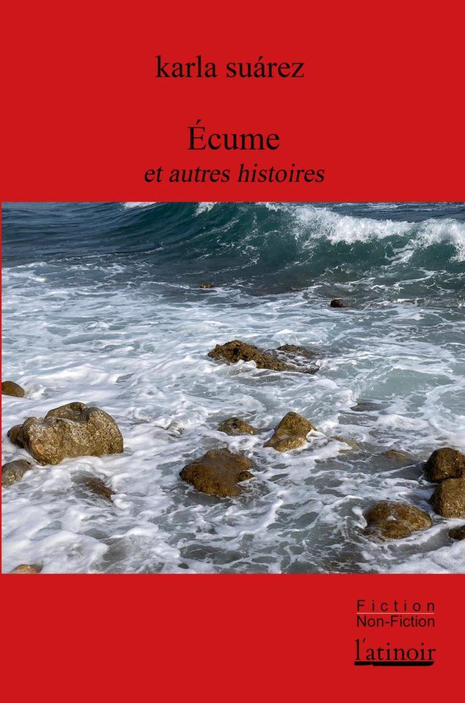 Couverture d'ouvrage: ÉCUME et autres histoires